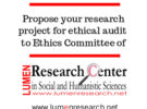 Submit your research proposal to LUMEN Research Center Ethics Committee!