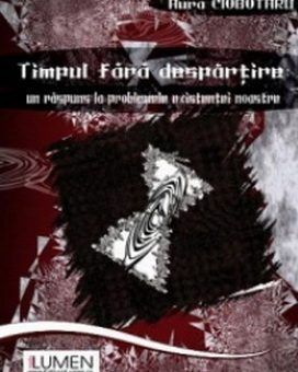 Publish your work with LUMEN CIOBOTARU Timpul fara despartire