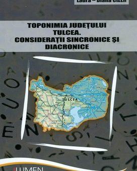 Publish your work with LUMEN CIZER Toponimia judetului Tulcea