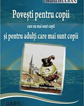 Publish your work with LUMEN HULBAN Povesti pentru copii