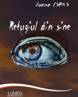 Publish your work with LUMEN ISPAS Refugiul din sine
