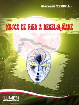 Publish your work with LUMEN TRUBCA Masca de fier