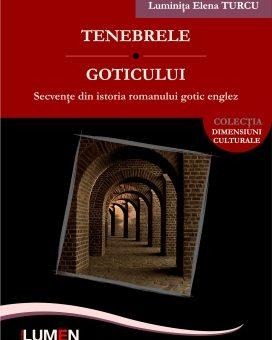 Publish your work with LUMEN TURCU Tenebrele goticului