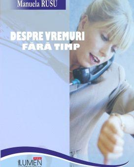Publish your work with LUMEN Rusu Despre vremuri scalat