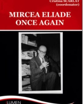 Publish your work with LUMEN SCARLAT Mircea Eliade once again