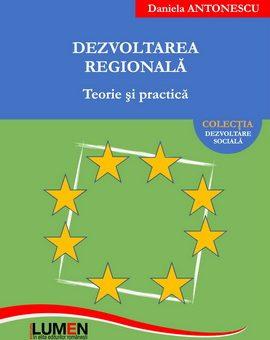 Publish your work with LUMEN BT1 COVER Dezvoltarea regionala ANTONESCU B5 ISBN