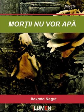Publish your work with LUMEN C1 Cover Mortii nu vor apa NEGUT 270