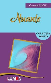 Publish your work with LUMEN C1small Cover Nuante SUCIU 11x18 ISBN curves